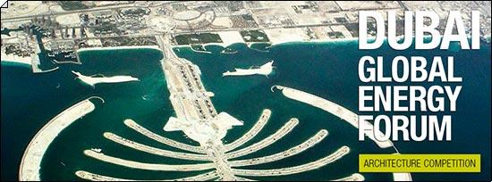 Конкурс: Глобальный Энергетический Форум, Дубай