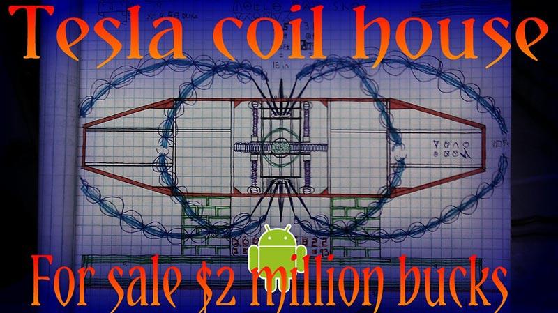Tesla coil house